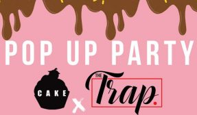 Cake and Trap Pop up